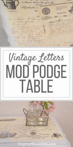 Mod podge table with decoupaged vintage letters. This furniture update took only...