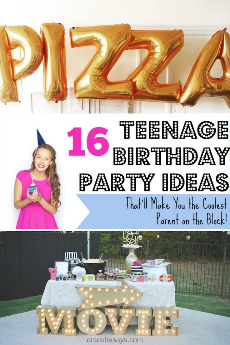 Diy Crafts 16 Teenage Birthday Party Ideas That Ll Make You The