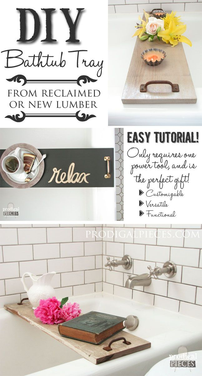 Build a Bathtub Tray Using Reclaimed or New Wood and Repurposed Materials with t...