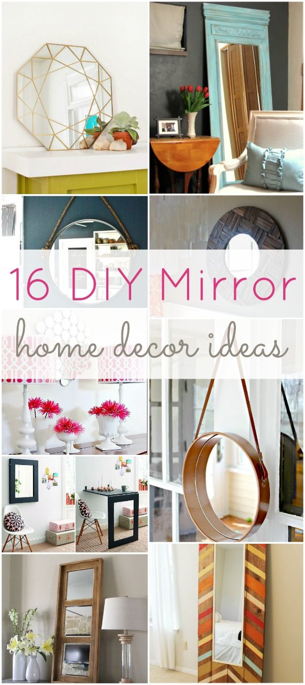 Diy Crafts Check Out This Great List Of Diy Mirror Home Decor