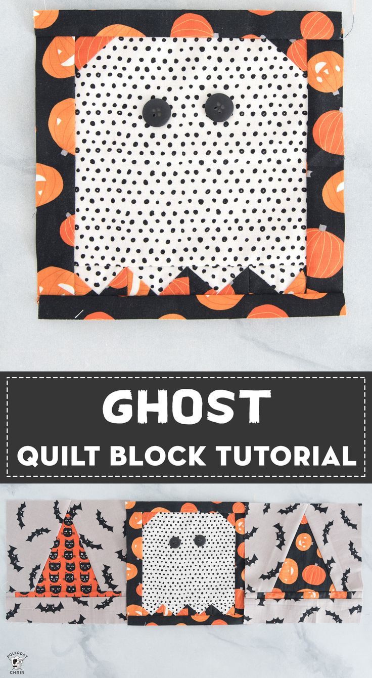 How to make a super cute Ghost Quilt Block for a Halloween Quilt- #halloweenquil...