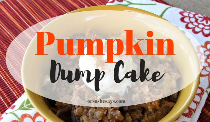 This delicious pumpkin dump cake is so easy, but it will taste like it took fore...