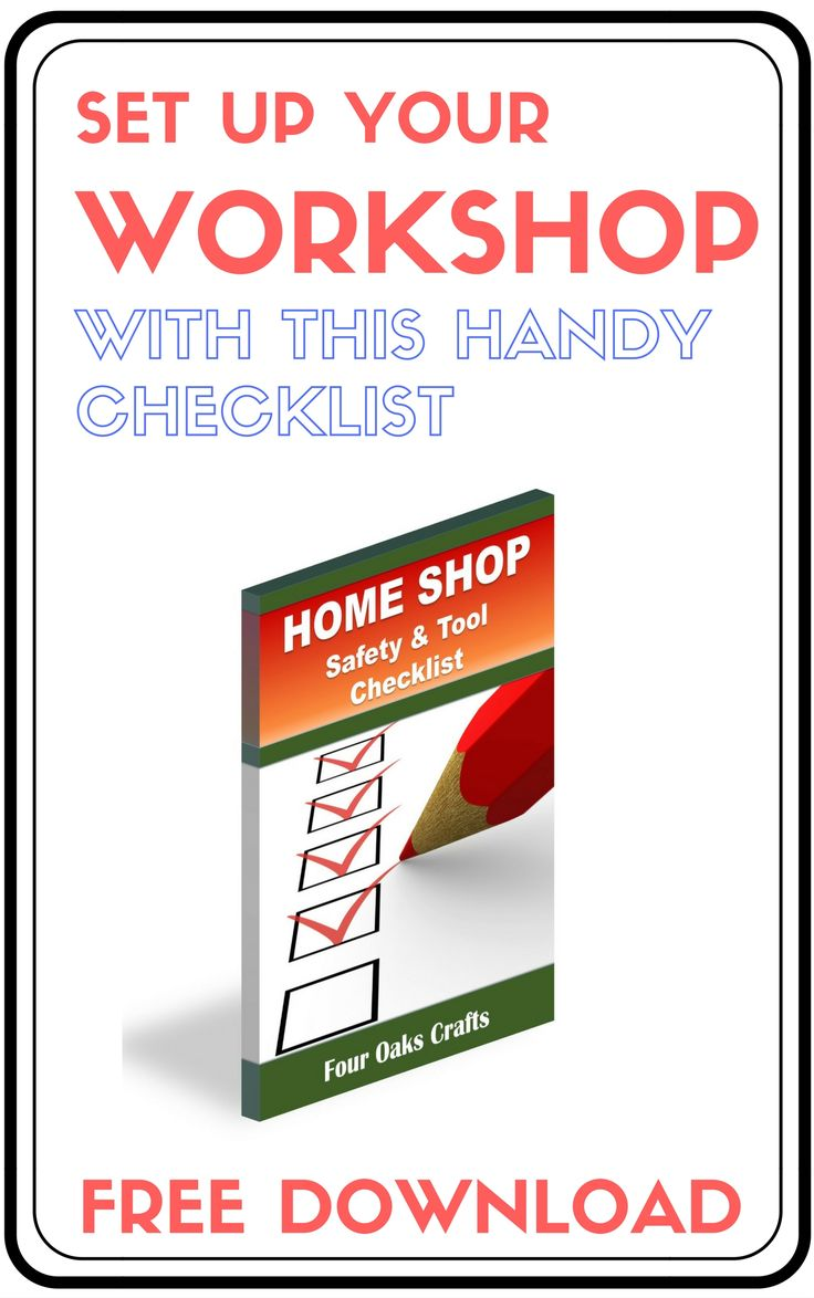 Get this free checklist to help you set up you workshop and make it a safer envi...