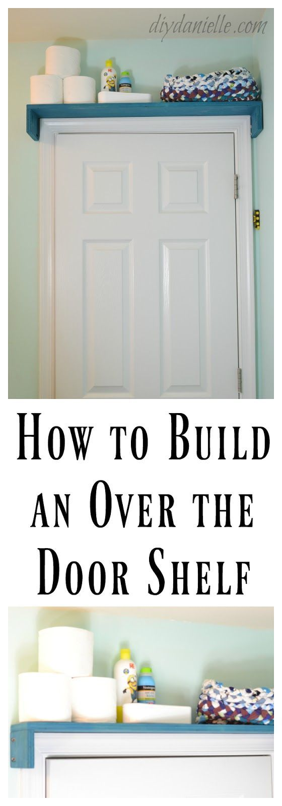 How to build a shelf for over the bathroom door to keep unsafe items away from c...