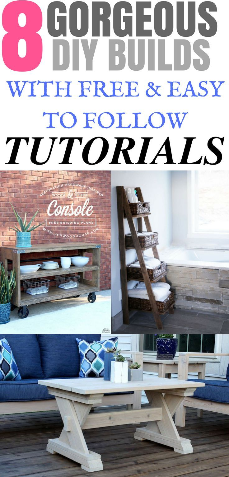 These 8 Gorgeous DIY furniture builds are awesome! The tutorials are easy to fol...