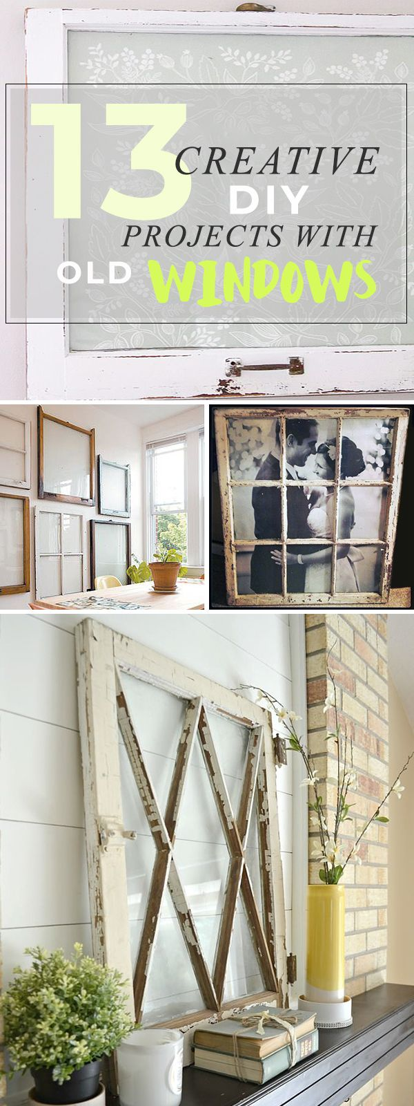 13 Creative DIY Projects with Old Windows • Try these DIY old window projects ...