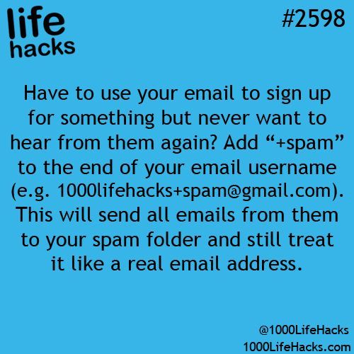 Life hacks: Have to use your email to sign up for something but never want to he...