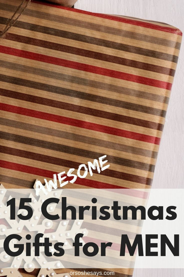 15 Awesome Christmas Gifts for Men on www.orsoshesays.com #christmas #christmasg...