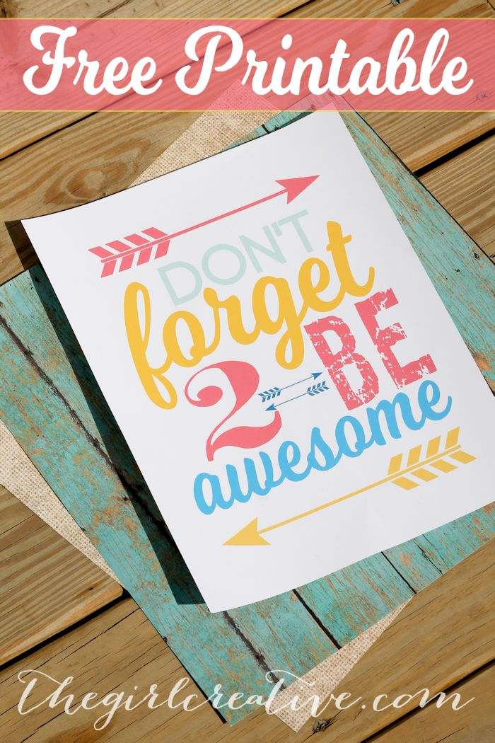 Diy Crafts Don T Forget To Be Awesome Free Printable