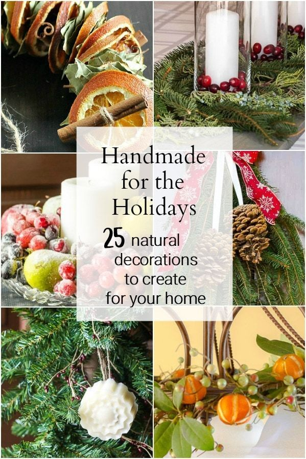 Handmade for the Holidays is an ebook collection of 25 natural decorations to cr...