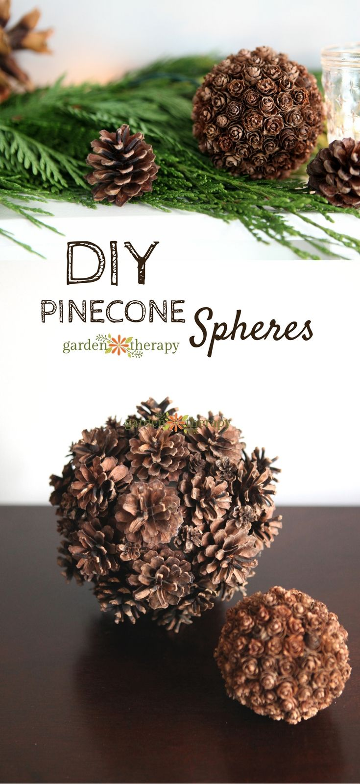 Holiday Decorating with Nature: DIY Pinecone Spheres. This holiday decor project...