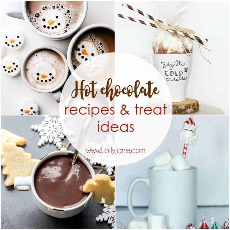 Hot Chocolate Recipes and Treat Ideas