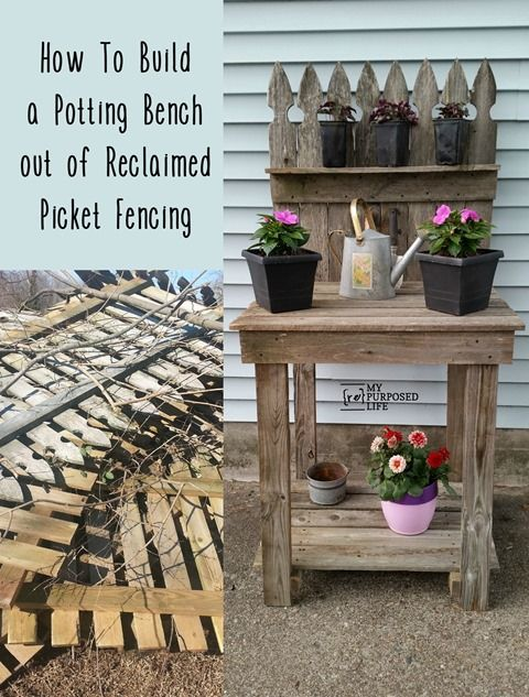 How to make your own reclaimed wood potting bench out of old fencing. This easy ...