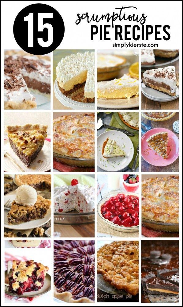 Top 15 {scrumptious} pie recipes | simplykierste.com #thanksgivingpies #pierecip...