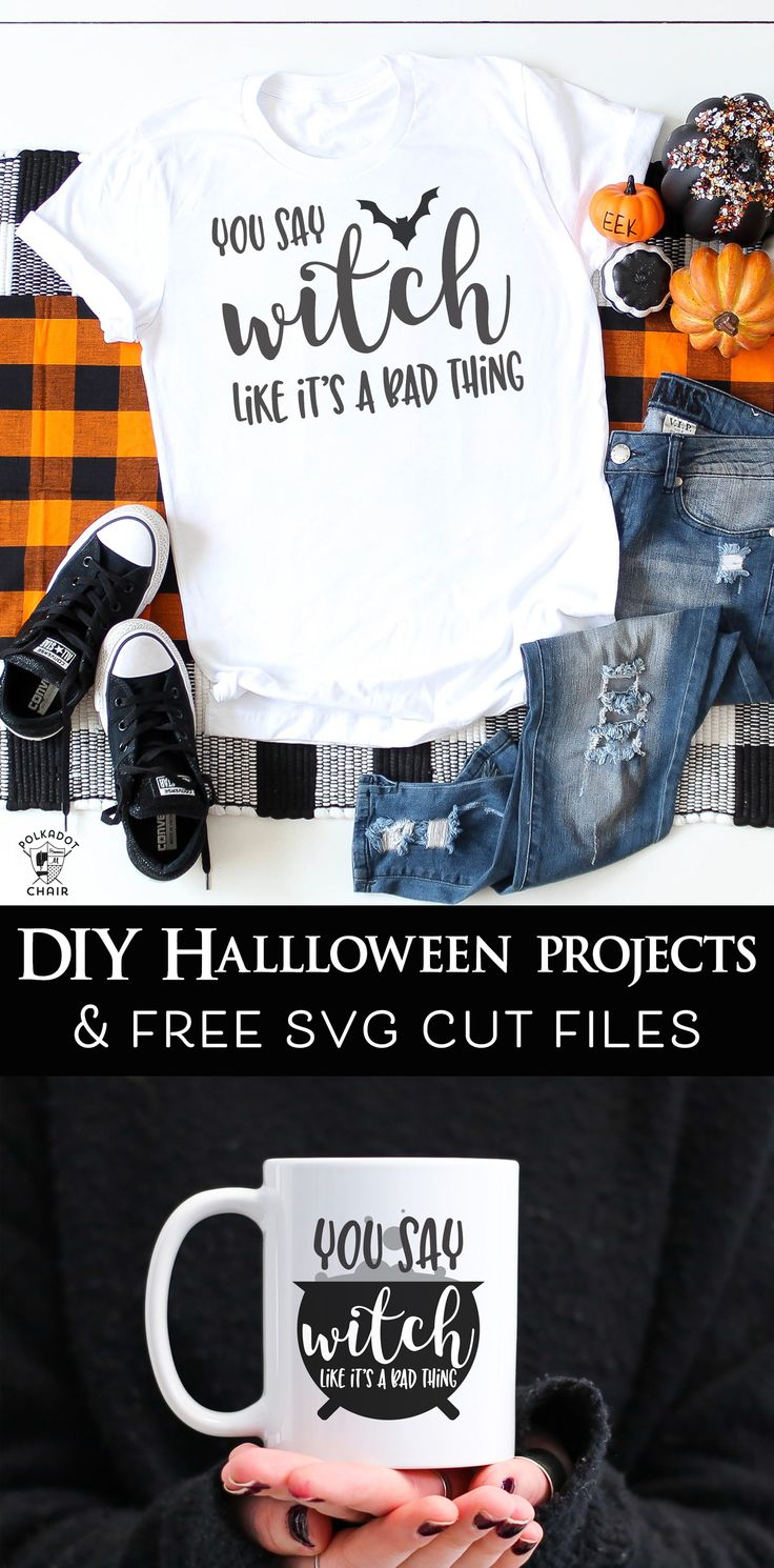 You Say Witch Like It's A Bad Thing - Halloween Cut Files. Make fun hallowee...