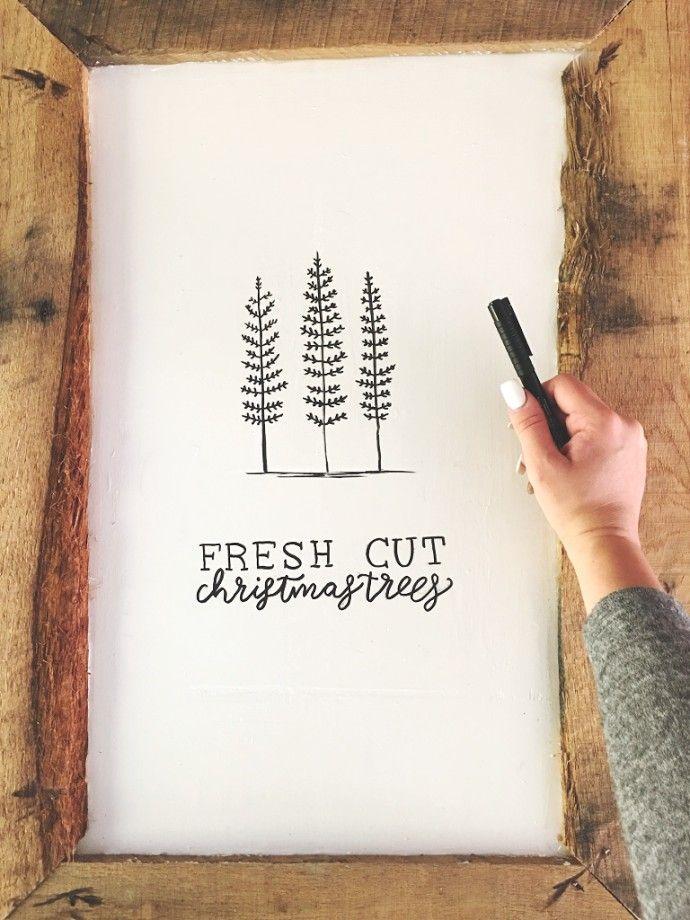 Fresh Cut Christmas Trees Sign.Diy Furniture Diy Sharpie Fresh Cut Christmas Trees