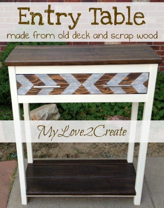 Diy Furniture Entry Table Made With Old Deck And Scrap