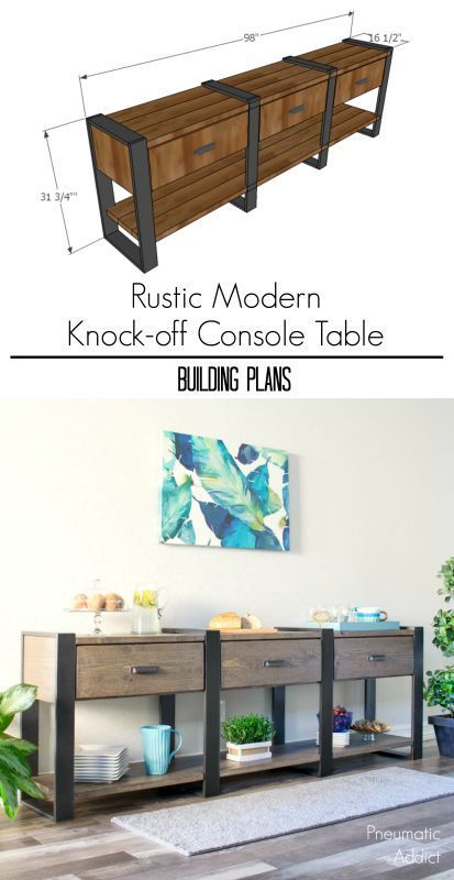 How To Build An 8 Foot Long Modern Rustic Console Table Or Buffet From Off The