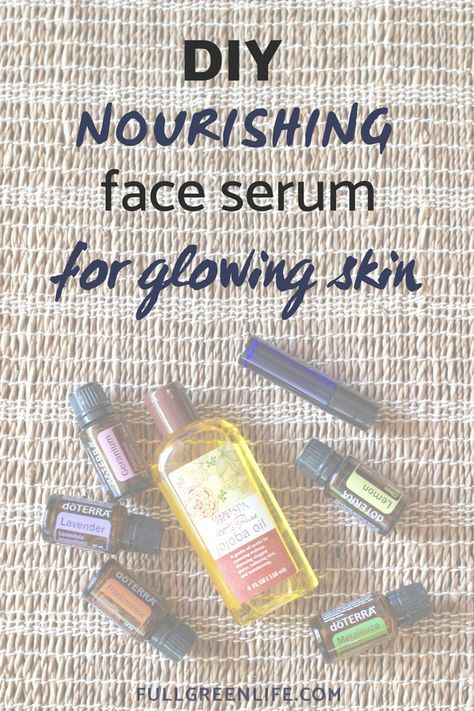 DIY Nourishing Essential Oil Face Serum for Bedtime | Follow this easy recipe to...