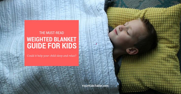 Everything you need to know about a weighted blanket for children, kids with aut...