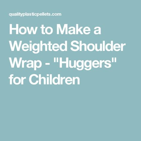 How to Make a Weighted Shoulder Wrap -