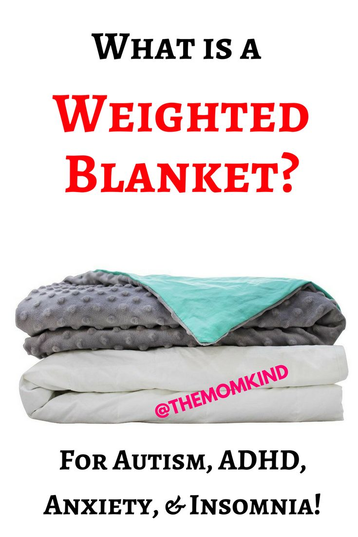 What is a Weighted Blanket for Autism, ADHD, Anxiety, & Insomnia!