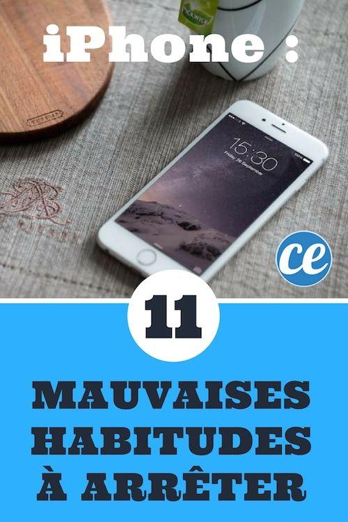 Vous Avez un iPhone ? 11 Mauvaises Habitudes Qui Pourraient Vous Coûter TRÈS C...