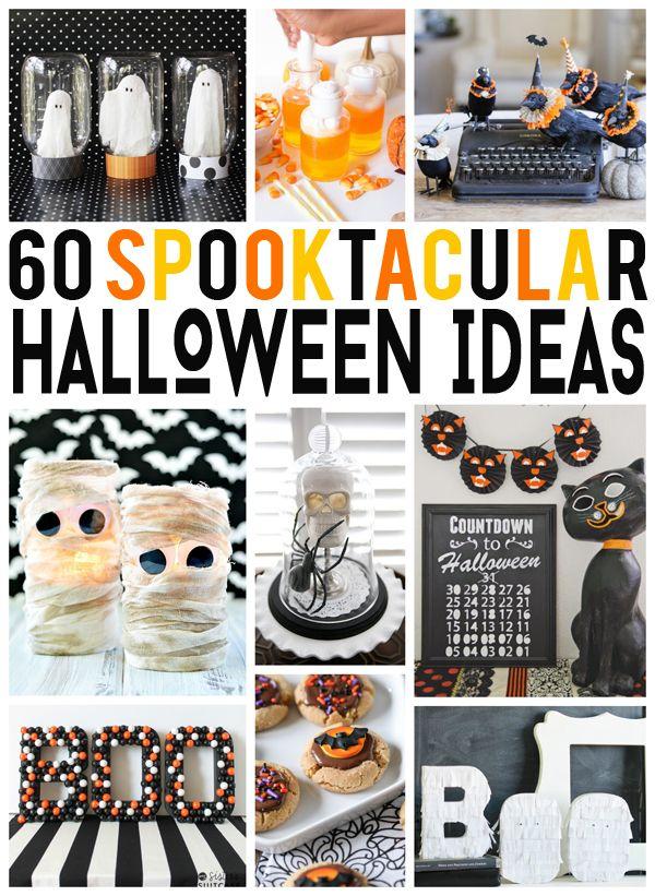 60 Super fun spooktacular Halloween ideas you'll love!
