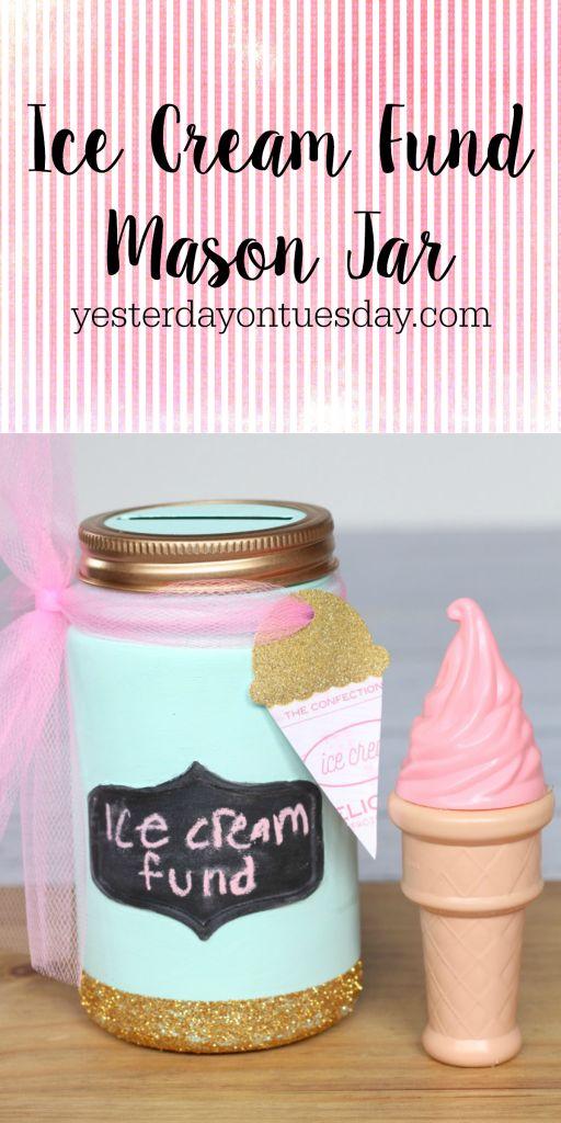 DIY Ice Cream Fund Mason Jar, a fun way to recycle a Mason Jar and save money fo...