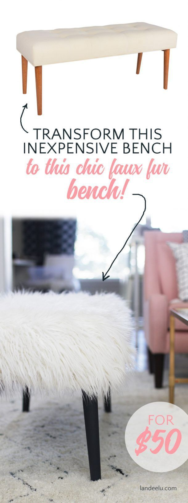 Easily transform an inexpensive upholstered bench into a chic faux fur bench wit...