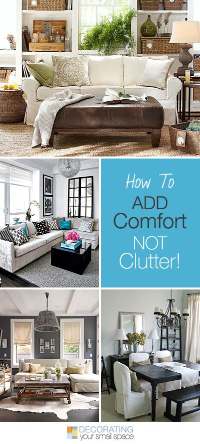 How to Add Comfort, Not Clutter • Tips and Ideas!