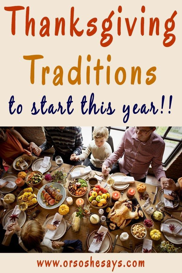 I love these. Lots of unique ideas!! Thanksgiving Traditions to Start THIS Year!...