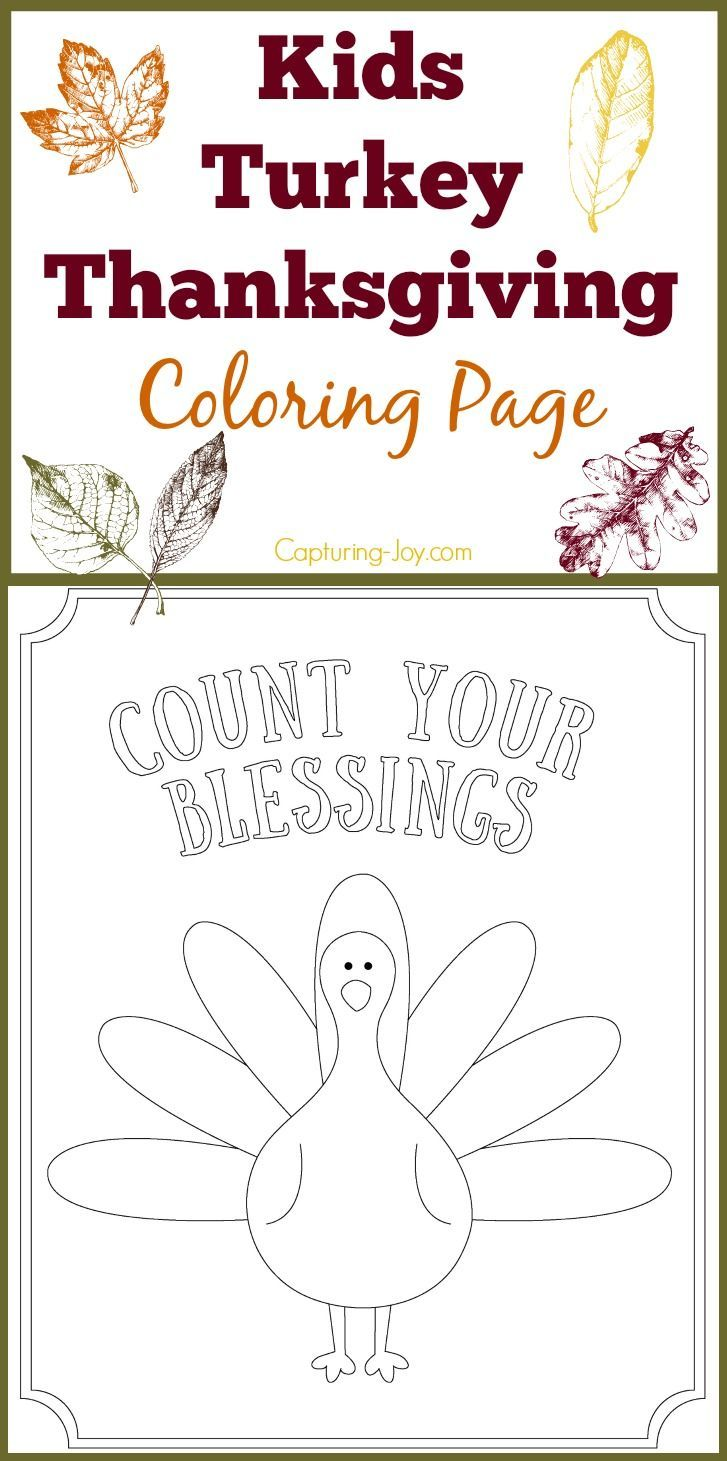 Kids Turkey Thanksgiving Coloring page: Count Your Blessings and other fun turke...