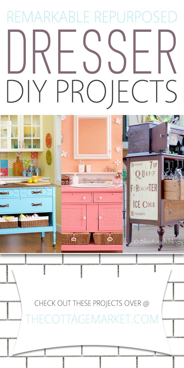 Remarkable Repurposed Dresser DIY Projects - The Cottage Market