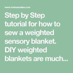 Step by Step tutorial for how to sew a weighted sensory blanket. DIY weighted bl...
