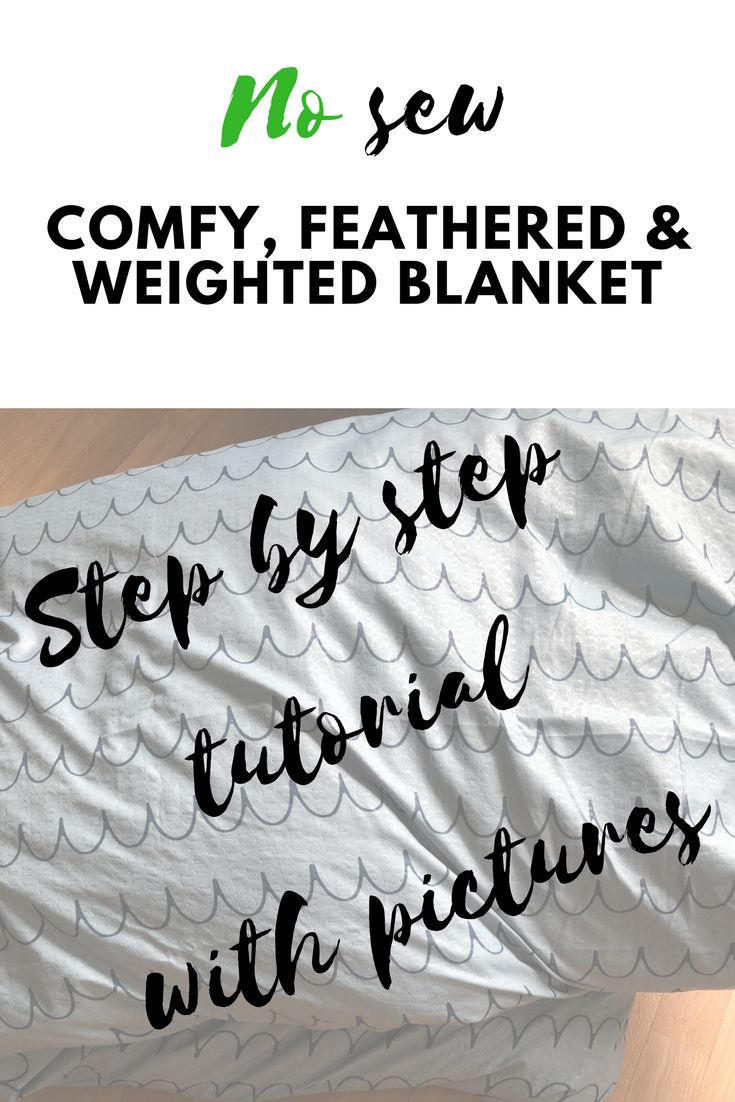 The no sew approach to a weighted blanket. It's comfy, feathered and works r...
