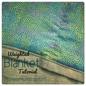 Weighted Blanket Tutorial (how to make a weighted blanket) by PioneerMomma.com