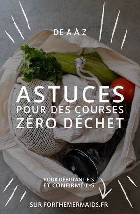 Forthemermaids.fr | Blog zéro déchet & minimalisme - Astuces pour des courses ...