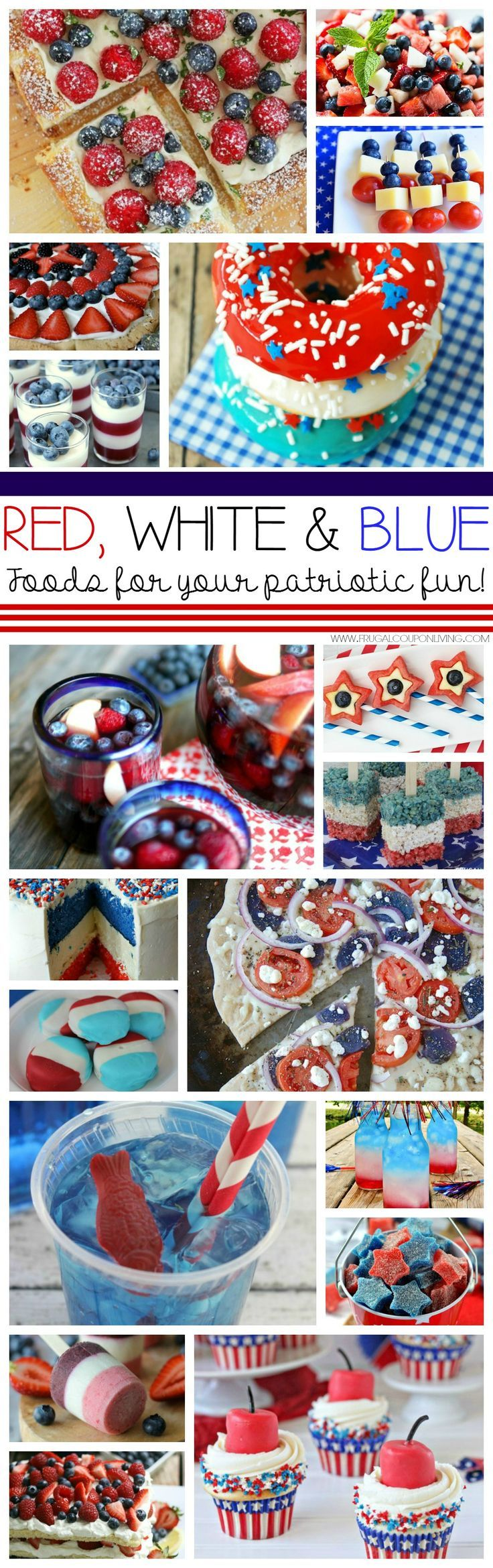Red, White & Blue Foods – Ideas for Your Gathering. Red White & Blue Foods for...