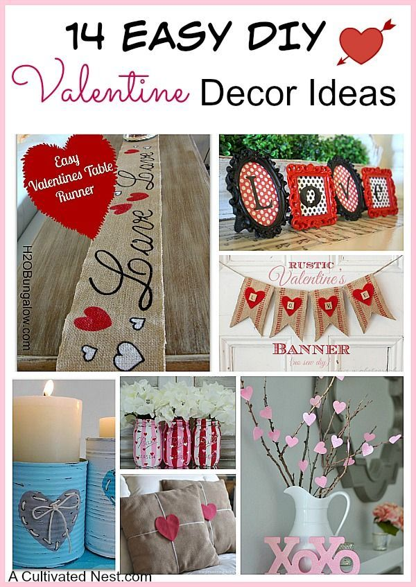 14 Easy DIY Valentine's Day Decoration ideas that anyone can make. Lots of c...