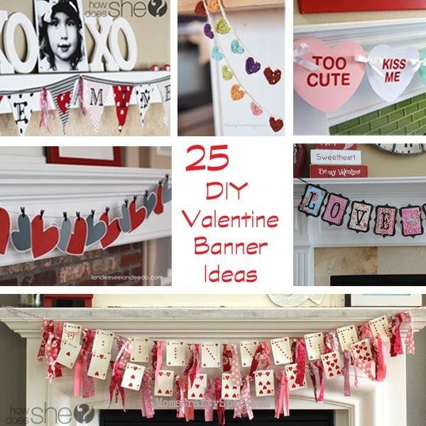 25 DIY Valentine Banner Ideas howdoesshe.com