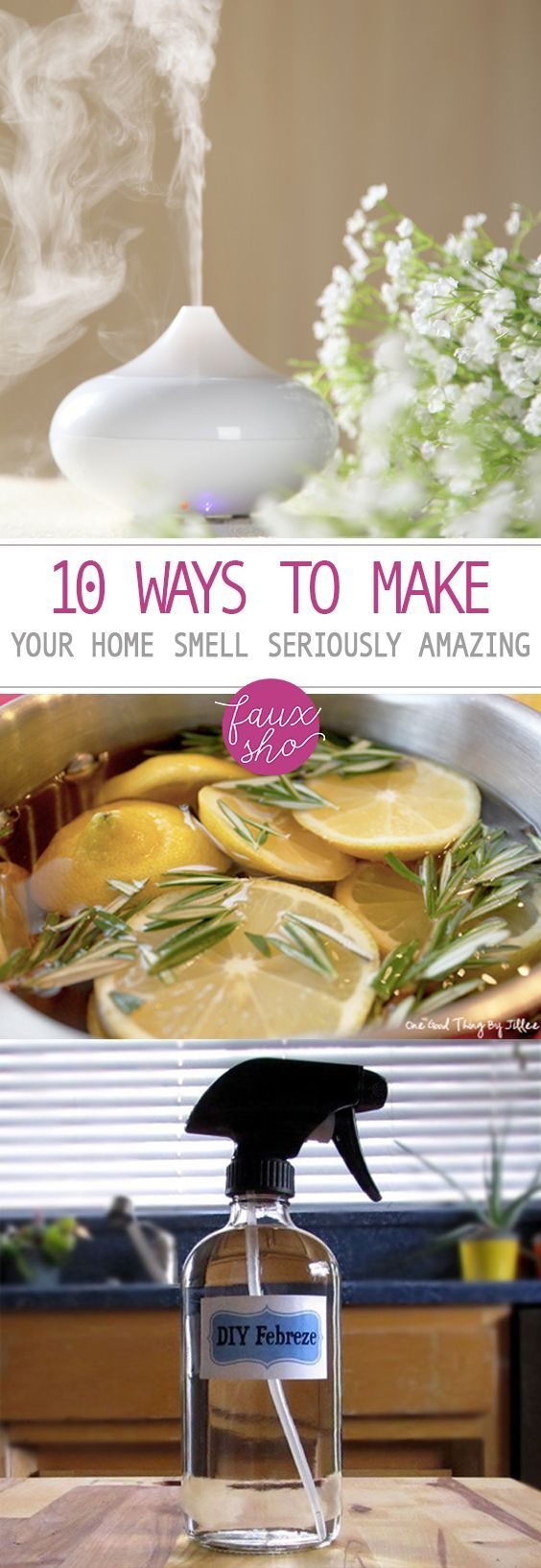 10 Ways to Make Your Home Smell Seriously Amazing|  #cleaning Tips, #diy #scents...