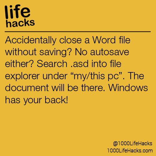 Accidentally close a Word file without saving? No autosave either? Search .asd i...