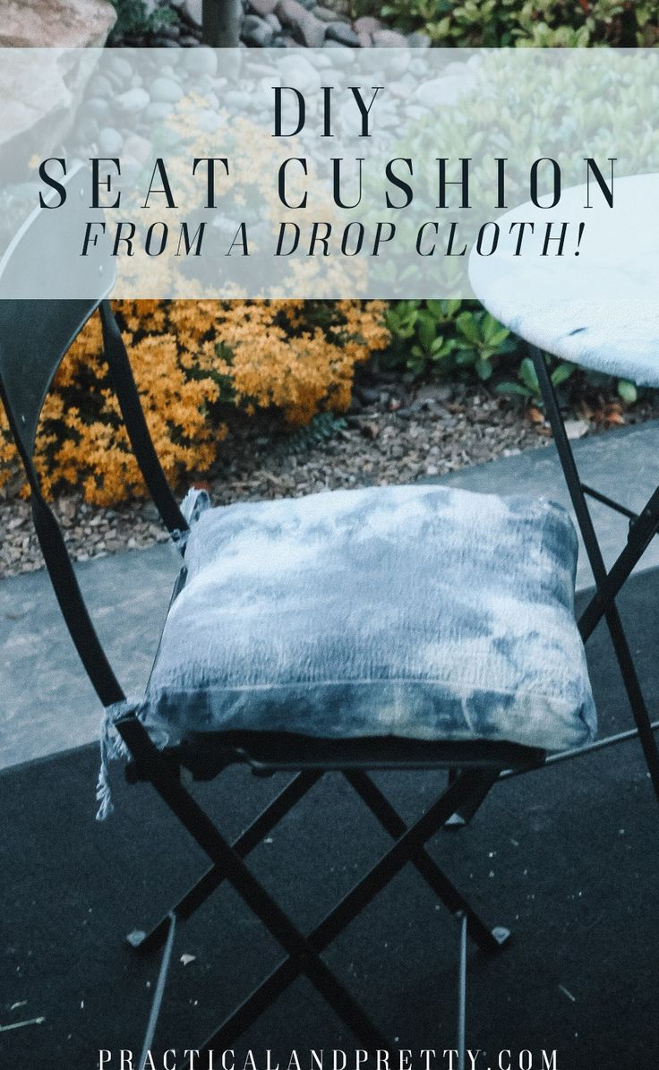 Use a drop cloth to make a cushions for your patio set or bistro set. I use some...