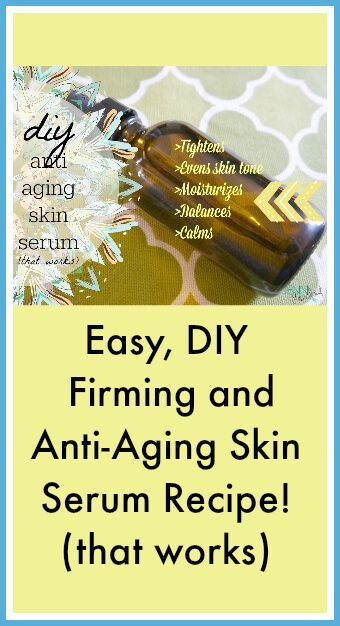 EO Firming and Anti-Aging Skin Serum Recipe (that works)! www.primallyinspi...
