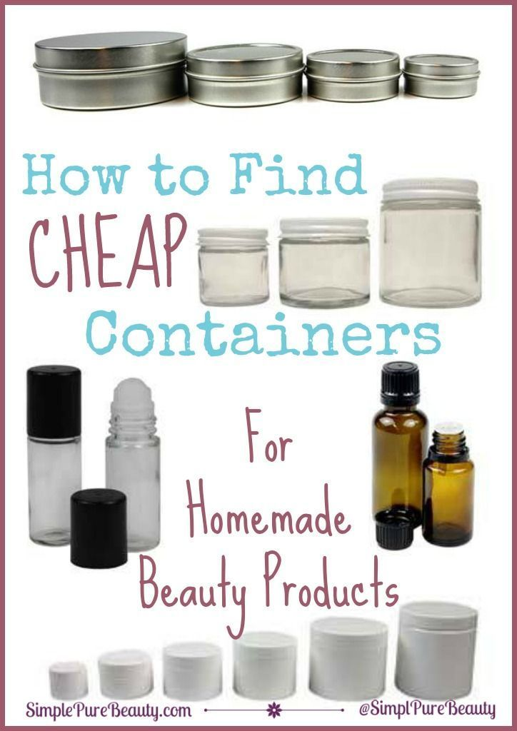 How to Find Cheap Containers for Homemade Beauty Products |  Homemade beauty pro...