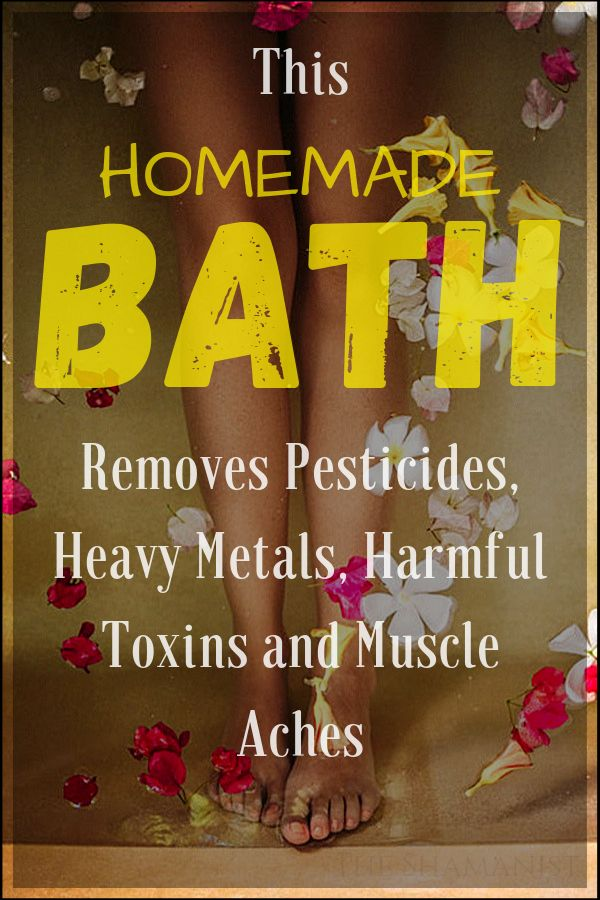 This Homemade Bath Removes Pesticides, Heavy Metals, Harmful Toxins and Muscle Aches