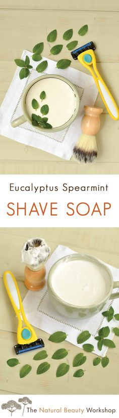 Eucalyptus Spearmint Shaving Soap » The Natural Beauty Workshop